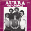 Aurra - Are You Single (SNAKEOID MIX)