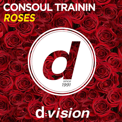 Consoul Trainin - Roses [Out now on Beatport]