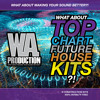 W. A. Production - What About Top Chart Future House Kits Preview