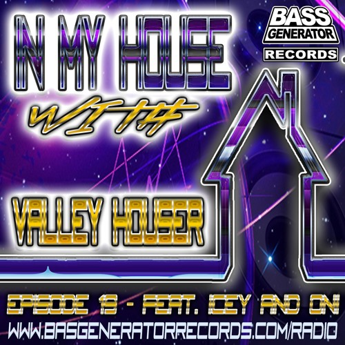 In My House With Valley Houser - Episode 19 - Feat. Oni & Icey Uncut