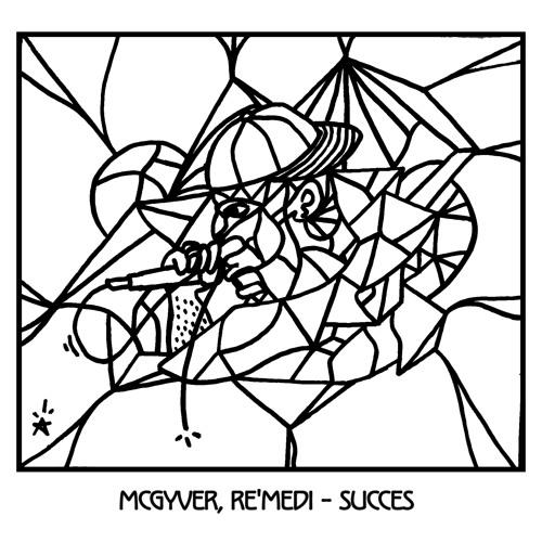 McGyver & Re'medi - Succes (MUSIC VIDEO IN DESCRIPTION)