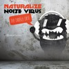 Naturalize & Noize Virus - The Double Dose EP 3 Tracks (Previews) OUT NOW!