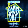 B - Street - Good Day (feat. Lil Project)