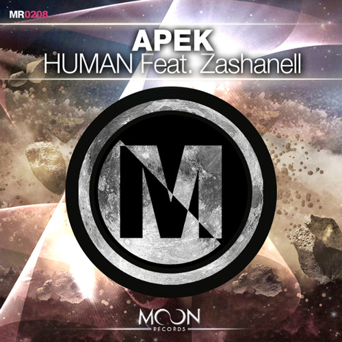 APEK - Human Feat. Zashanell (Original Mix)