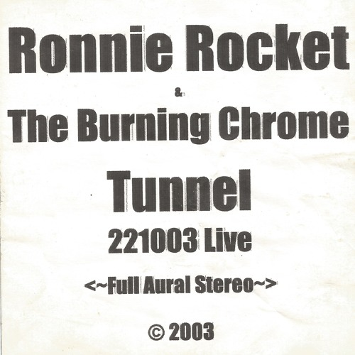 Ronnie Rocket & The Burning Chrome live! Part 1