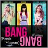 Bang Bang Jessie J Ariana Grande Nicki Minaj Remix Vicyean Mp3
