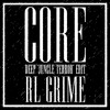 RL GRIME - CORE (DEEP 'JUNGLE TERROR' Edit) ***FREE & FINISHED***.mp3