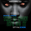 Montell Jordan - This Is How We Do It (Jeff Nang Re-Work)