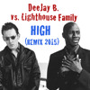 Download Lighthouse Family - High (DeeJay B. Remix 2015) Mp3