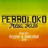 Perro Mix - Brand New Reggae & Dancehall (2015)