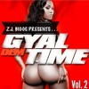 @ZJ.Biggs Presents Gyal Dem Time Vol. 2