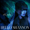 Hello Shannon - War Song