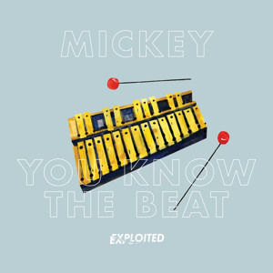 You Know The Beat by Mickey