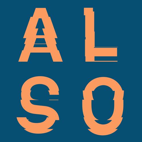 Second Storey & Appleblim present ALSO - Formation