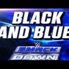 CFO$ - Black and Blue (WWE SmackDown Reel Song)