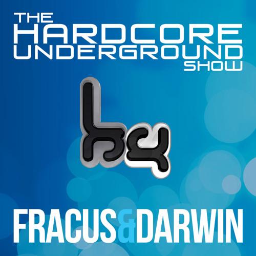 The Hardcore Underground Show - Podcast 10 (Fracus & Darwin) - JANUARY 2015