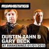 Dustin Zahn & Gary Beck at Awakenings 01-01-2015
