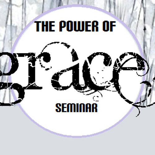 Power Of Grace; Saturday PM Session