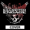KILLSWITCH ENGAGE - THE ARMS OF SORROW COVER MIX AND MASTER