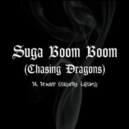 Suga Boom Boom (Chasing Dragon) [Feat. Laleazy]
