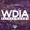 Oliver Woods - WDIA (Musical Dreamy Release)[Free Download]