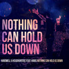 Nothing Can Hold Us Down (Hardstyle edit)Free download (Click Buy)