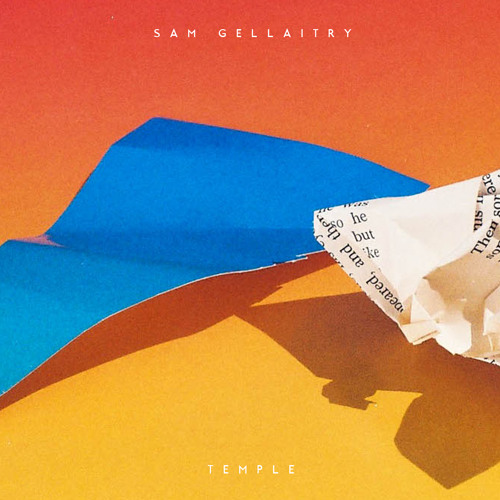 Sam Gellaitry - Temple (Short Stories - Out Now)