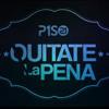 Quítate La Pena - Piso 21
