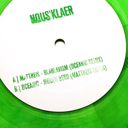 Mattheis and Oceanic - Remixed by Oceanic and Mattheis - NOUS001.5