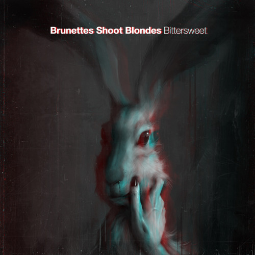 Brunettes Shoot Blondes - Bittersweet (EP) 2015