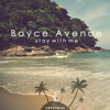 Boyce Avenue - Stay With Me (LePalmier Remix)