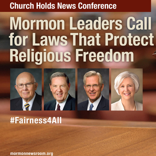 Press Conf Audio: Mormon Leaders Call for Laws That Protect Religious Freedom