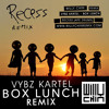 Vybz Kartel - Box Lunch [Willy Chin Remix] Recess Ape Drums