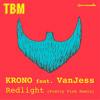 KRONO feat. VanJess - Redlight (Pretty Pink Remix)