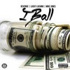 Revenue - I Ball (feat. Lucky Luciano & Mike Jones)