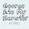 George Ate My Hamster