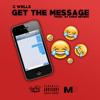 Get The Message? (Prod. Chris Nevers)