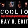 Coolio - Gangstas Paradise (Ray B. Edit)
