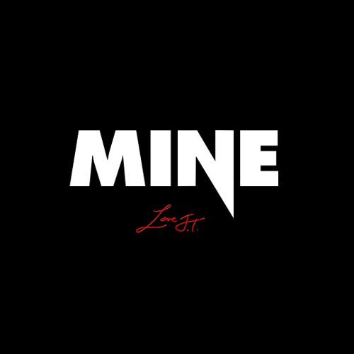 Love, JT – Mine