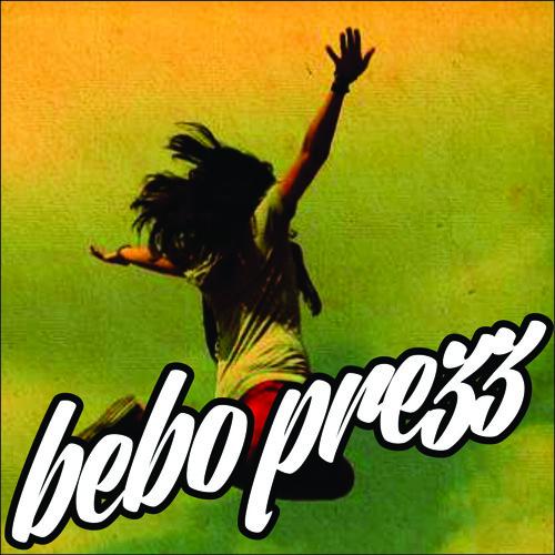 BEBO PREZZ - MUST BE FREE (ORIGINAL MIX)