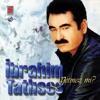 Ibrahim Tatlises - Aramam