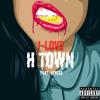 H-Town Ft. JayCee