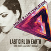 Craig Smart Ft. Ashley MacIsaac- Last Girl On Earth (Danny D & Saltone Remix)