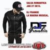 Salsa Romantica - Jan 27 2K15 DjFrankie La Makina Musical(Ltp).