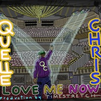 Quelle Chris Love Me Artwork
