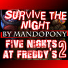 Five Nights at Freddy's 2 Survive The Night - Mando Pony