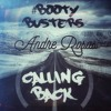 #BOOTYBUSTERS - Calling Back (Original Mix)*Click on Buy for FREE DL*