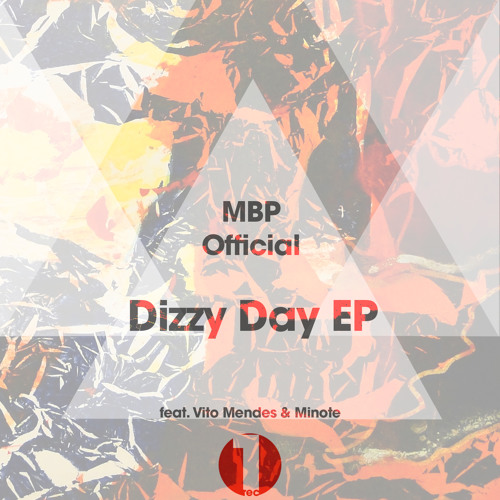 MBP Feat. Vito Mendes & Minote - Dizzy Day (Instrumental Mix)