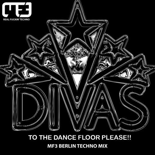 E G  Fullalove - Divas To The Dancefloor (DJ MF3 Berlin