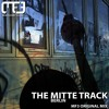 The Mitte Track - MF3 (Original Mix) Mastered Mix